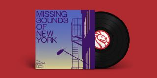 Red rectangle with an image of a record coming out of a sleeve that reads: Missing Sounds of New York
