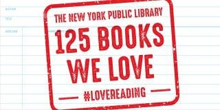 Graphic illustration featuring a background that looks like a library checkout card with a large red stamp that reads: The New York Public Library 125 Books We Love #LoveReading